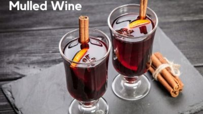 Mulled Wine, Gluhwein & Spiced Wine