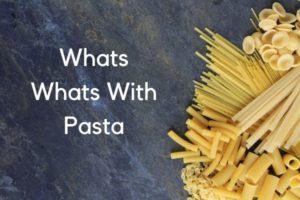 Pasta types & pasta shapes